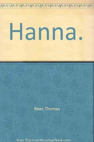 9780374905187: Hanna.