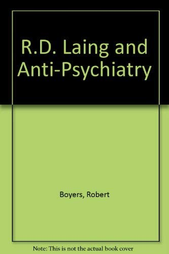9780374909062: R.D. Laing and Anti-Psychiatry