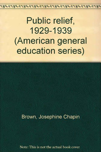 9780374910228: Public relief, 1929-1939 (American general education series)
