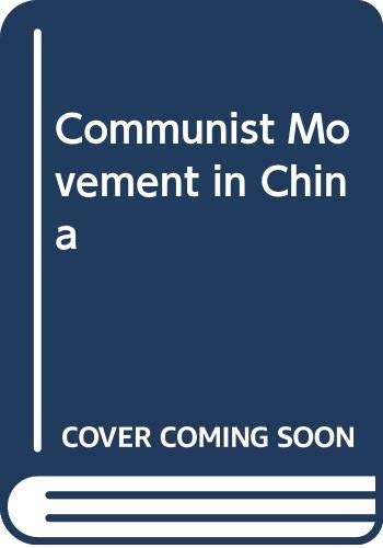 Communist Movement in China: Ch'en, Kung-Po