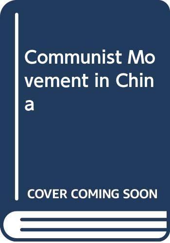 9780374914646: Communist Movement in China