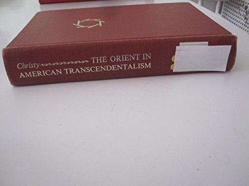 9780374915391: The Orient in American Transcendentalism: A Study of Emerson, Thoreau, and Alcott