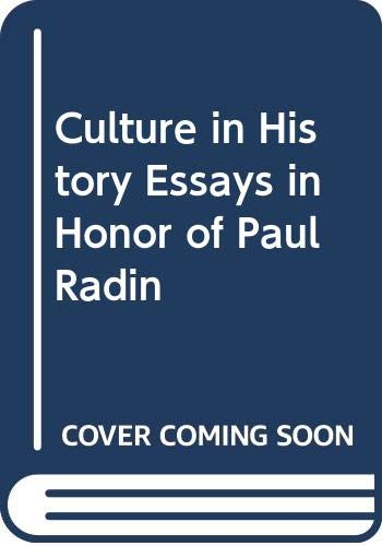 9780374921552: Culture in History Essays in Honor of Paul Radin