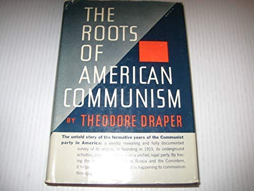 9780374923426: The Roots of American Communism