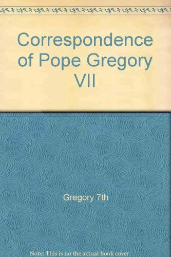 9780374925659: Correspondence of Pope Gregory VII