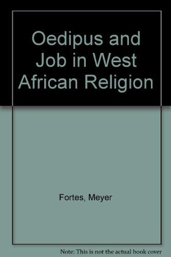 9780374928209: Oedipus and Job in West African Religion