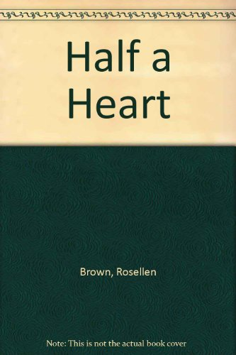 Half a Heart (0374933847) by Brown, Rosellen