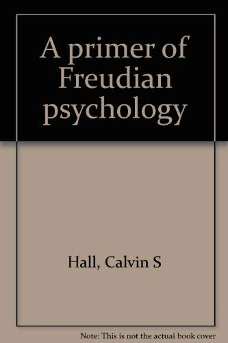 9780374933869: Title: A primer of Freudian psychology