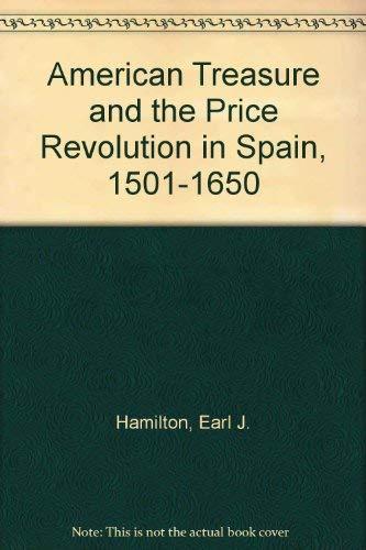 9780374934200: American Treasure and the Price Revolution in Spain, 1501-1650