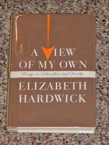 9780374936617: A View Of My Own: Essays in Literature and Society
