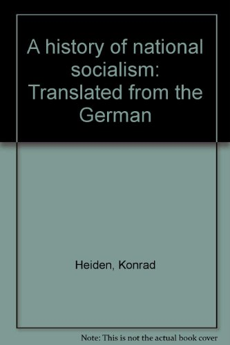 A history of national socialism: Translated from the German (9780374937768) by Konrad Heiden