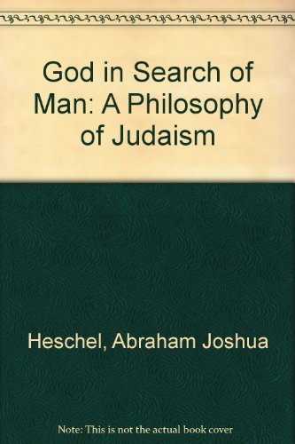 9780374938789: God in Search of Man: A Philosophy of Judaism