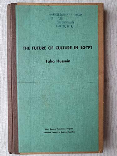 9780374940669: Future of Culture in Egypt