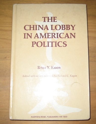 9780374946029: The China Lobby in American Politics