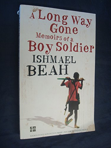 9780374950859: A Long Way Gone: Memoirs of a Boy Soldier