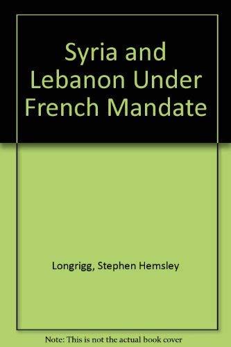 9780374950880: Syria and Lebanon Under French Mandate