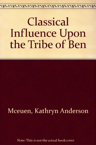 CLASSICAL INFLUENCE UPON THE TRIBE OF BEN.