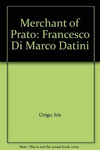 9780374961497: Merchant of Prato: Francesco Di Marco Datini
