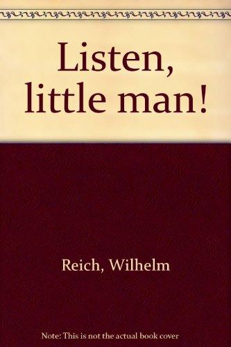 9780374967697: Listen, little man!