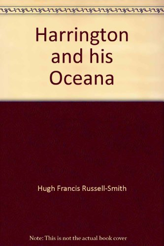9780374969967: Harrington and his Oceana;: A story of a 17th century Utopia and its influence in America,