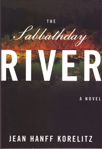 The Sabbathday River: Korelitz, Jean Hanff