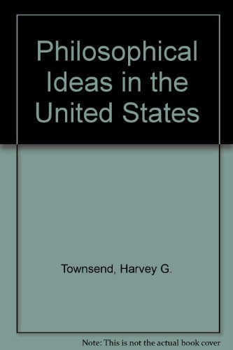 Philosophical ideas in the United States: Townsend, Harvey Gates