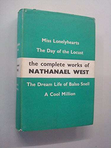 9780374983581: The Complete Works of Nathanael West