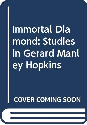 Immortal Diamond, Studies in Gerard Manley Hopkins: Weyand, Norman