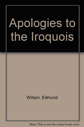 9780374986483: Apologies to the Iroquois