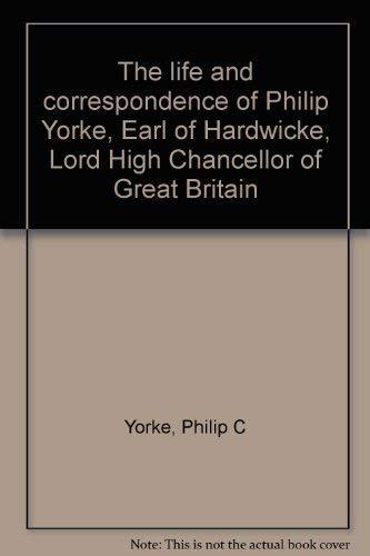 The Life Of Lord Chancellor Hardwicke (3 Vols): Yorke, Philip C.