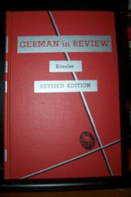 German In Review: A Concise Survey of Grammar: Revised Edition