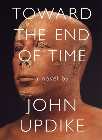 Toward the End of Time: John Updike
