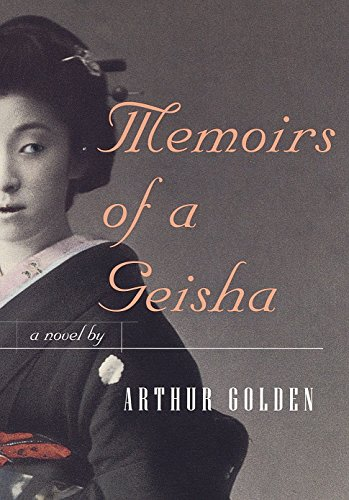 Memoirs of a Geisha (Hardcover): Arthur Golden