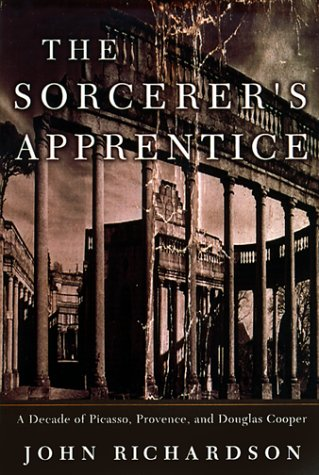 9780375400339: The Sorcerer's Apprentice: Picasso, Provence, and Douglas Cooper