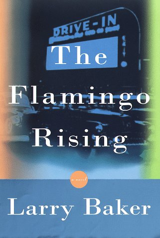 9780375400506: The Flamingo Rising
