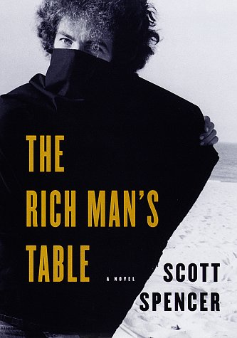 The Rich Man's Table: Spencer, Scott