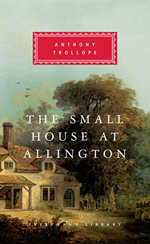 9780375400674: The Small House at Allington (Everyman's Library (Cloth))