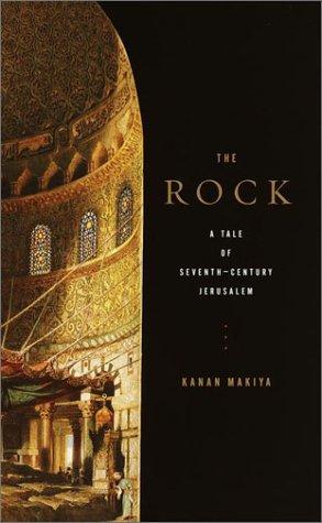 9780375400872: The Rock: A Tale of Seventh-Century Jerusalem