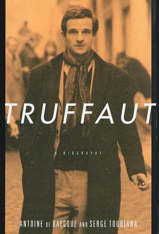 Truffaut: A Biography (0375400893) by Antoine De Baecque; Serge Toubiana