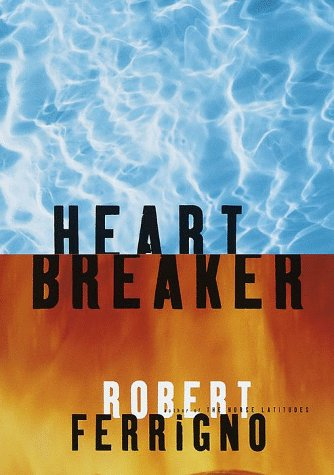 Heart Breaker: Ferrigno, Robert
