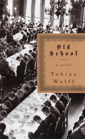 Old School: A Novel: Wolff, Tobias