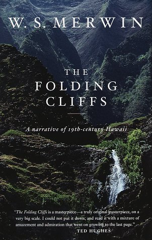 The Folding Cliffs A Narrative of 19th-century: Merwin, W.S.
