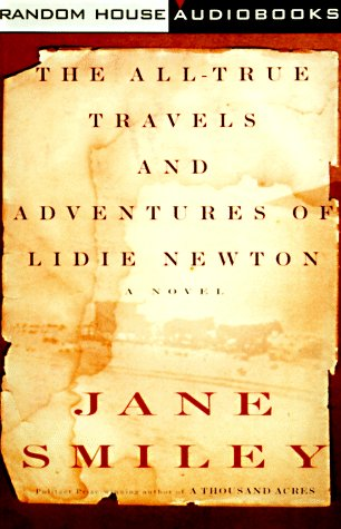 9780375401732: The All-True Travels and Adventures of Lidie Newton