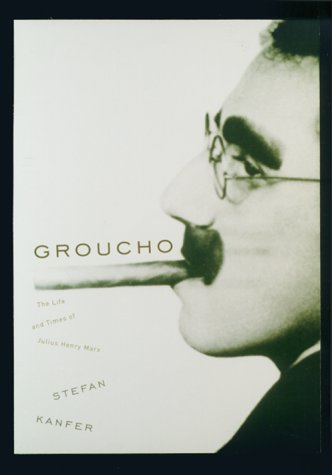 9780375402180: Groucho: The Life and Times of Julius Henry Marx