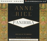 9780375402289: Pandora: New Tales of the Vampires (Anne Rice)