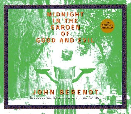 Midnight in the Garden of Good and Evil (AUDIO CD): Berendt, John