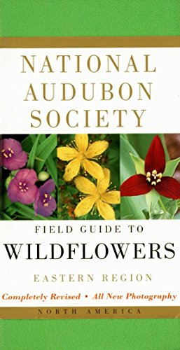 9780375402326: National Audubon Society Field Guide to North American Wildflowers--E: Eastern Region - Revised Edition