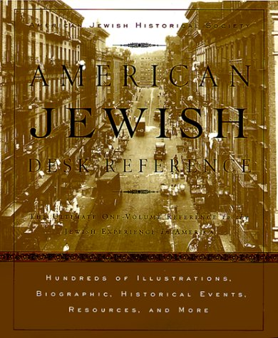 9780375402432: American Jewish Desk Reference: The Ultimate One-Volume Reference to the Jewish Experience in America