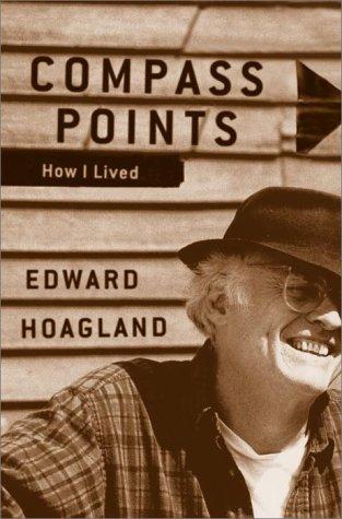 Compass Points: How I Lived: Hoagland, Edward
