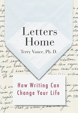 9780375402487: Letters Home: How Writing Can Change Your Life